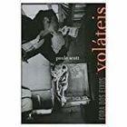 Livro Voláteis (coleção Fora dos Eixos) Autor Paulo Scott (2005) [usado]