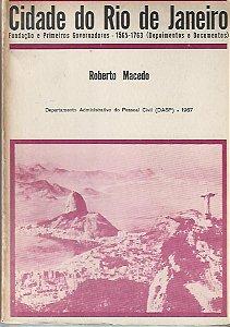 Livro Cidade do Rio de Janeiro Autor Roberto Macedo (1967) [usado]