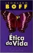 Livro Ética da Vida Autor Leonardo Boff (1999) [usado]