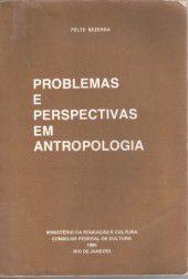 Livro Problemas e Perspectivas em Antropologia Autor Felte Bezerra (1980) [usado]