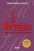 Livro a Moreninha Autor Joaquim Manuel de Macedo (2010) [novo]