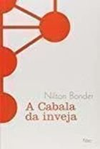 Livro a Cabala da Inveja Autor Nilton Bonder (2010) [usado]