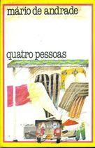 Livro Quatro Pessoas Autor Mário de Andrade (1985) [usado]