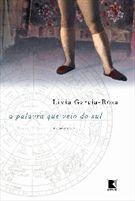 Livro a Palavra que Veio do Sul Autor Livia Garcia Roza (2004) [novo]