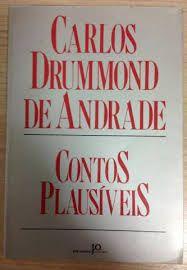 Livro Contos Plausíveis Autor Carlos Drummond de Andrade (1985) [usado]
