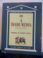 Livro História Geral das Civilizações_tomo 3_a Idade Média_3... Autor Édouard Perroy (1965) [usado]