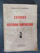 Livro Estudos de História Americana Autor Fidelino de Figueiredo (1927) [usado]