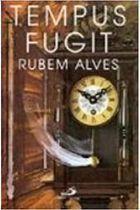 Livro Tempus Fugit Autor Rubem Alves (1990) [usado]