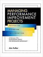 Livro Managing Performance Improvement Projects Autor Jim Fuller (1997) [usado]