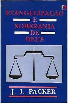 Livro Evangelização e Soberania de Deus Autor J. I. Packer (1989) [usado]