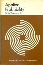 Livro Applied Probability Autor W. A. Thompson Jr. (1969) [usado]