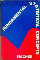 Livro Fundamental Statistical Concepts Autor Frederic E. Fischer (1973) [usado]