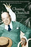 Livro Chasing Churchill Autor Celia Sandys (2004) [usado]
