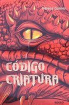 Livro Código Criatura Autor Helena Gomes (2009) [usado]