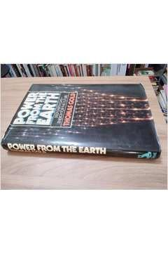 Livro Power From The Earth: Deep Earth Gas- Energy For The Future Autor Thomas Gold (1987) [usado]