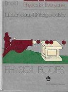 Livro Physial Bodies - Physics For Everyone - Book 1 Autor L. D. Landau, A. I. Kitaigorodsky (1980) [usado]