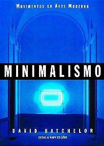 Livro Minimalismo Autor David Batchelor (2001) [usado]