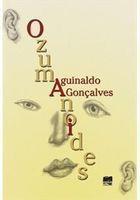 Livro Ozumanoides Autor Aguinaldo Gonçalvez (2016) [usado]