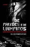 Livro de Paixões e de Vampiros Autor Ruy Espinheira Filho (2008) [novo]