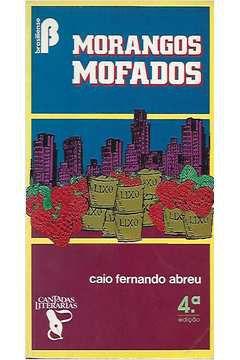 Livro Morangos Mofados Autor Caio Fernando Abreu (1983) [usado]