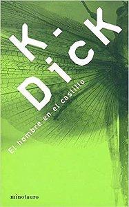 Livro El Hombre En El Castillo Autor K Dick (2002) [usado]