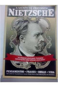 Livro a Mente de Friedrich Nietzsche Autor Worney Almeida de Souza (edição) [usado]