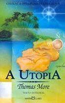 Livro a Utopia Autor Thomas More (2004) [usado]