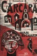 Livro Carcará Autor Ivan Bichara (1984) [usado]