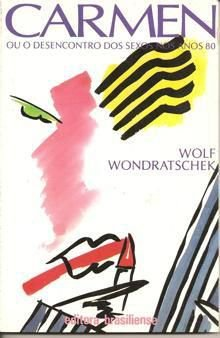 Livro Carmen Autor Wolf Wondratschek (1987) [usado]