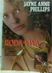 Livro Roda-viva Autor Jayne Anne Phillips (1987) [usado]