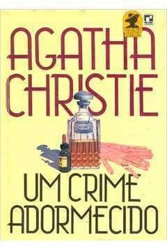 Livro um Crime Adormecido Autor Agatha Christie (1987) [usado]