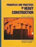 Livro Principles And Practices Of Heavy Construction. Fifth Edition Autor Cameron K. Andres, Ronald C. Smith (1998) [usado]