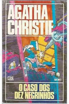Livro o Caso dos Dez Nerinhos Autor Agatha Christie (2000) [usado]