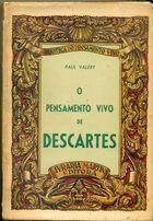 Livro o Pensamento Vivo de Descartes Autor Paul Valéry (1961) [usado]