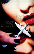 Livro Noite em Pigalle Autor Simon Lane (2007) [novo]