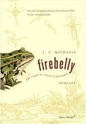 Livro Firebelly Autor J. C. Michaels (2008) [usado]