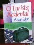 Livro o Turista Acidental Autor Anne Tyler (1987) [usado]