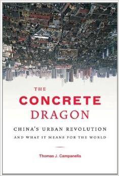 Livro The Concrete Dragon Autor Thomas J. Campanella (2008) [usado]