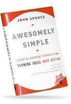 Livro Awesomely Simple Autor John Spence (2009) [usado]
