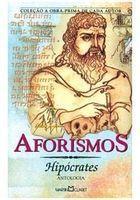 Livro Aforismos: Antologia Autor Hipócrates (2004) [usado]