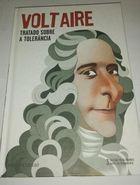 Livro Tratado sobre a Tolerância - Coleção Folha Grandes Nomes Do... Autor Voltaire (2015) [usado]