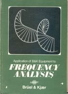 Livro Frequency Analysis. Application Of B&k Equipament Autor R, B, Randall, B. Tech. (1977) [usado]