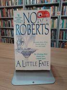 Livro a Little Fate Autor Nora Roberts (2004) [usado]