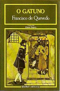 Livro o Gatuno Autor Francisco de Quevedo (1985) [usado]
