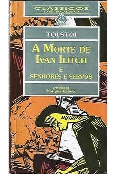 Livro a Morte de Ivan Ilitch Autor Tolstoi [usado]