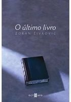 Livro o Último Autor Zoran Zivkovic (2012) [novo]