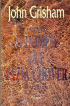 Livro o Homem que Fazia Chover Autor John Grisham (1996) [usado]