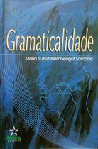 Livro Gramaticalidade Autor Maria Suzete Biembengut Santade (2001) [usado]