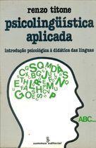 Livro Psicolinguística Aplicada Autor Renzo Titone (1983) [usado]