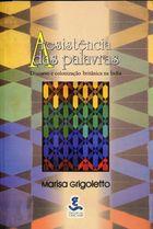 Livro a Resistência das Palavras Autor Marisa Grigoletto (2002) [usado]